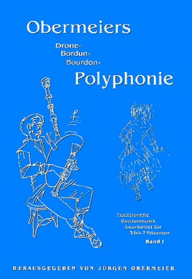 Obermeiers (Bordun-)Polyphonie - Band 1