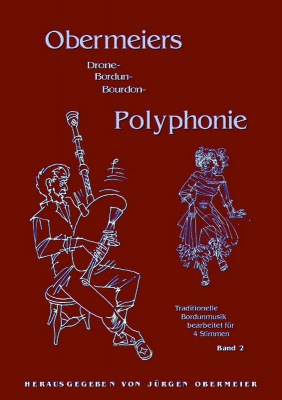 Obermeiers (Bordun-)Polyphonie - Band 2