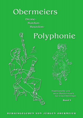 Obermeiers (Bordun-)Polyphonie - Band 3