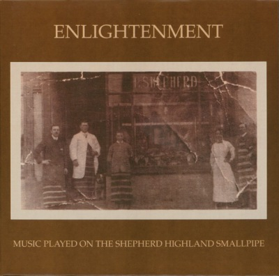 Enlightenment - Music played on the Shepherd Highland Smallpipe